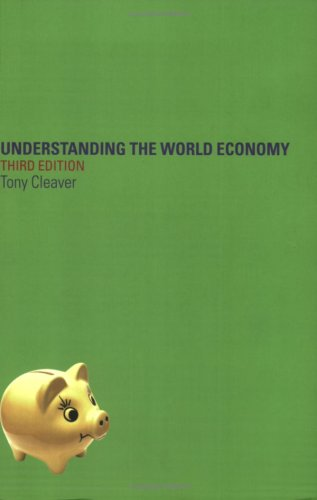 Understanding the World Economy 9780415771054