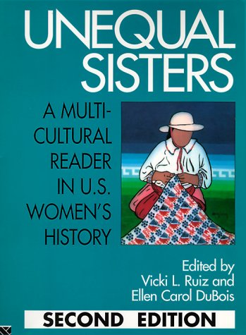 Unequal Sisters: A Multicultural Reader in U.S. Women's History 9780415908924