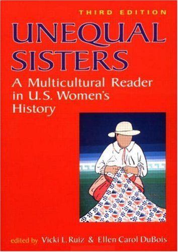 Unequal Sisters: A Multicultural Reader in Us Women's History 9780415925174