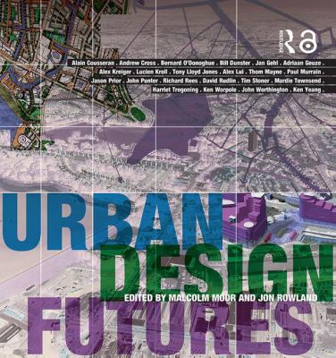 Urban Design Futures 9780415318778