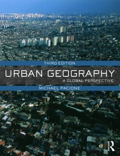 Urban Geography: A Global Perspective 9780415462020