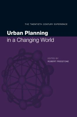 Urban Planning in a Changing World: The Twentieth Century Experience 9780419246503