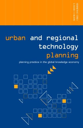Urban and Regional Technology Planning: Planning Practice in the Global Knowledge Economy 9780415701419