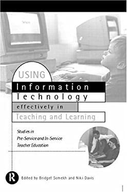 Using It Effectively in Teaching and Learning: Studies in Pre-Service and In-Service Teacher Education 9780415121323