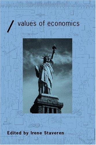 The Values of Economics: An Aristotelian Perspective 9780415241830