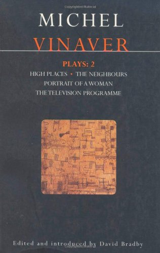 Vinaver Plays: 2: High Places; The Neighbours; Portrait of a Woman; The Television Programme