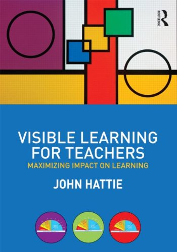 Visible Learning for Teachers: Maximizing Impact on Learning 9780415690157