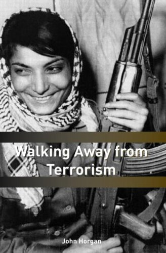 Walking Away from Terrorism: Accounts of Disengagement from Radical and Extremist Movements 9780415439442