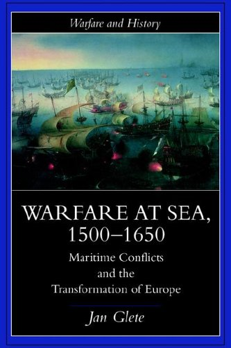 Warfare at Sea, 1500-1650 9780415214551