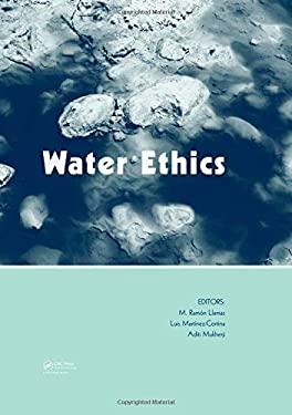 Water Ethics: Marcelino Botin Water Forum 2007 9780415473033