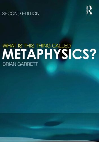 What Is This Thing Called Metaphysics? 9780415617222