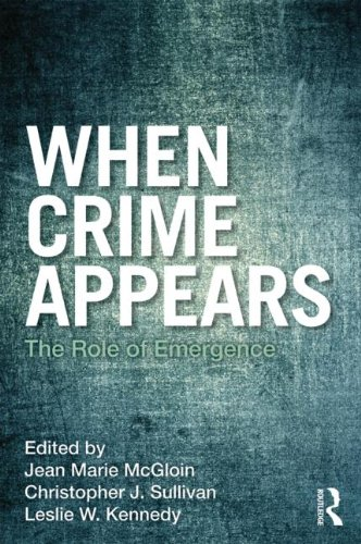 When Crime Appears: The Role of Emergence 9780415883054