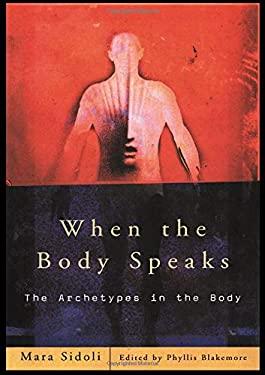 When the Body Speaks PB 9780415188876