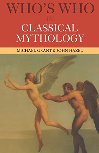 Who's Who in Classical Mythology 9780415260411