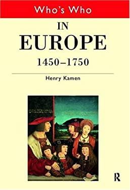 Who's Who in Europe 1450 1750 9780415147279