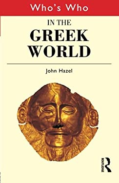 Who's Who in the Greek World 9780415260329