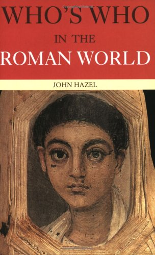 Who's Who in the Roman World 9780415291620