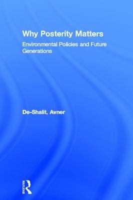 Why Posterity Matters 9780415100199