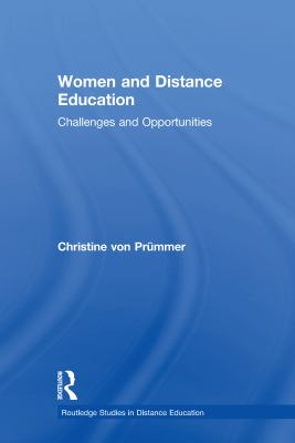 Women and Distance Education: Challenges and Opportunities 9780415232586