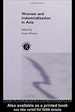 Women and Industrialization in Asia 9780415129077