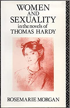 Women and Sexuality in the Novels of Thomas Hardy