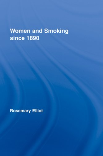 Women and Smoking Since 1890 9780415340595