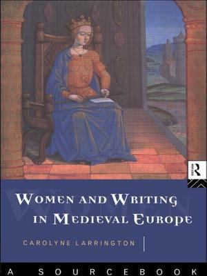 Women and Writing in Medieval Europe: A Sourcebook 9780415106856