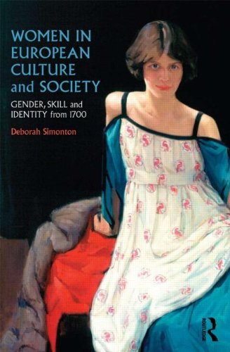 Women in European Culture and Society: Gender, Skill and Identity from 1700 9780415213080