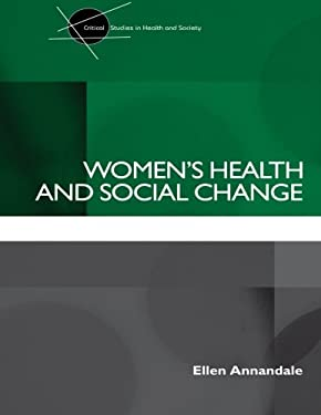 Women's Health and Social Change 9780415190879