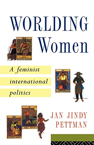 Worlding Women: A Feminist International Politics 9780415152020