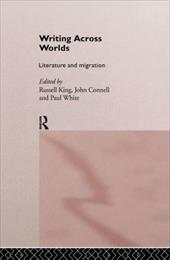 Writing Across Worlds: Literature and Migration 1300592
