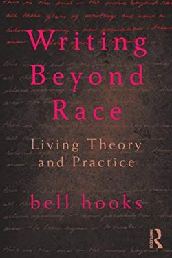 Writing Beyond Race: Living Theory and Practice 9780415539159