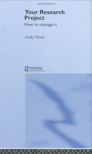 Your Research Project: How to Manage It 9780415344074