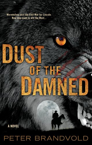 Dust of the Damned 9780425245170