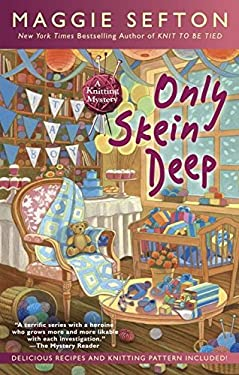Only Skein Deep (A Knitting Mystery)