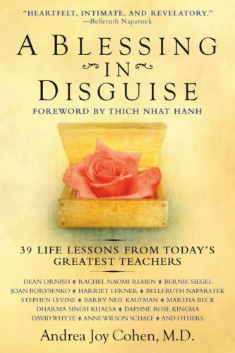 A Blessing in Disguise: 39 Life Lessons from Today's Greatest Teachers 9780425219669
