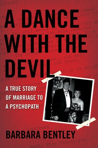 A Dance with the Devil: A True Story of Marriage to a Psychopath 9780425221181