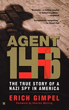 Agent 146: The True Story of a Nazi Spy in America 9780425194737