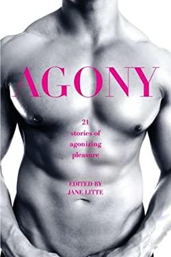 Agony/Ecstasy 9780425243459