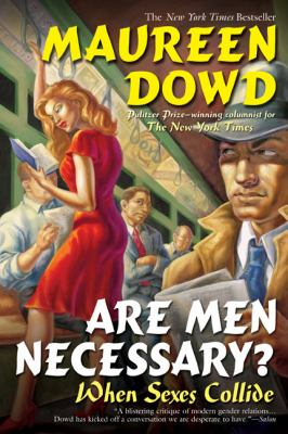 Are Men Necessary?: When Sexes Collide 9780425212363