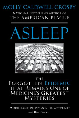 Asleep: The Forgotten Epidemic That Remains One of Medicine's Greatest Mysteries 9780425238738