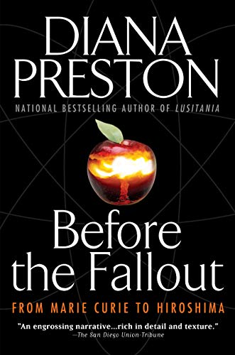 Before the Fallout: From Marie Curie to Hiroshima 9780425207895