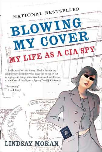 Blowing My Cover: My Life as a CIA Spy 9780425205624