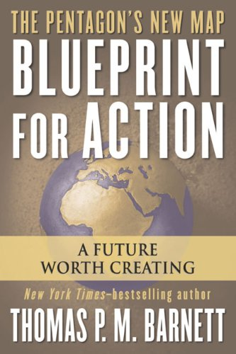 Blueprint for Action: A Future Worth Creating 9780425211748