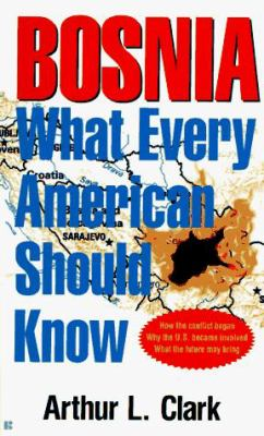 Bosnia: What Every American Should Know 9780425155387