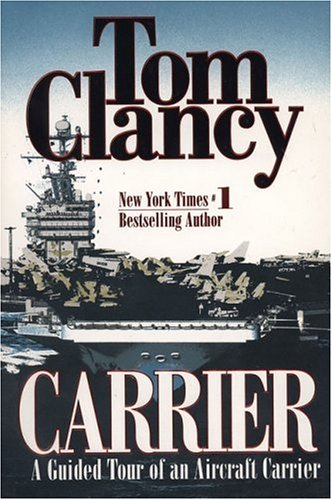 Carrier: A Guided Tour of an Aircraft Carrier 9780425166826