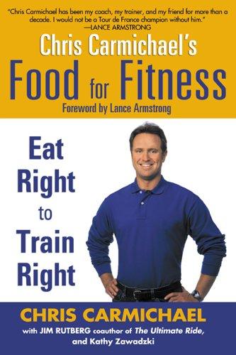Chris Carmichael's Food for Fitness 9780425202555