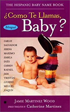 Como Te Llamas, Baby? = What's Your Name, Baby? 9780425179598