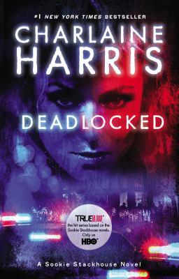Deadlocked: A Sookie Stackhouse Novel 9780425257050