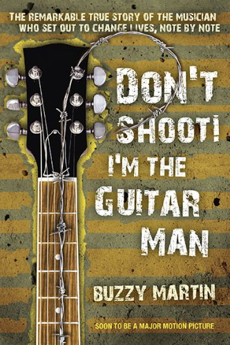 Don't Shoot! I'm the Guitar Man 9780425240052